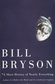 Cover of: A short history of nearly everything | Bill Bryson