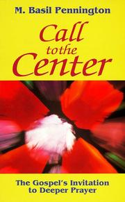Call to the center by M. Basil Pennington