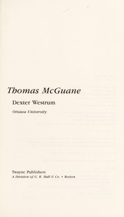 Cover of: Thomas McGuane | Dexter Westrum