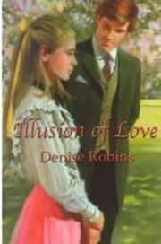 Cover of: Sealed Lips: Illusion of love