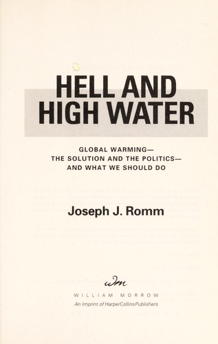 Hell and high water by Joseph J Romm