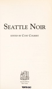 Cover of: Seattle noir | Curt Colbert