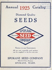 Cover of: Annual catalog 1925 | Spokane Seed Company
