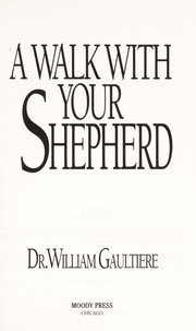 Cover of: A walk with your shepherd