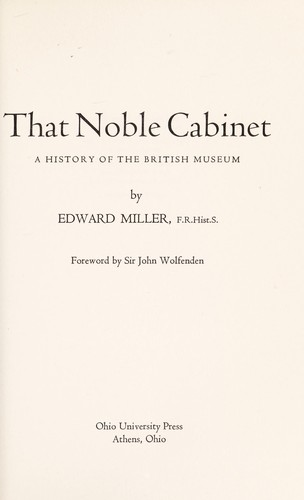 That noble cabinet : a history of the British Museum by