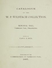 Cover of: Catalogue of the Wilstach Collection, Memorial Hall, Fairmount Park, Philadelphia | Fairmount Park (Philadelphia). Memorial Hall. Wilstach Collection
