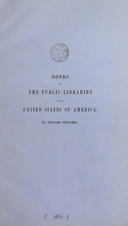 Cover of: Notes on the public libraries of the United States of America