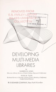Cover of: Developing multi-media libraries | Warren B. Hicks