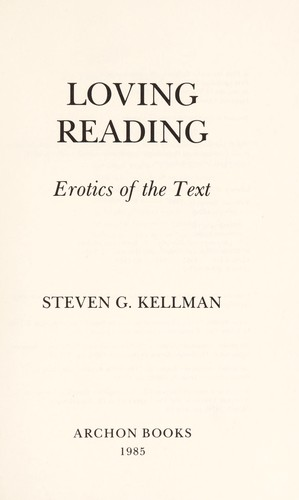 Loving reading : erotics of the text by
