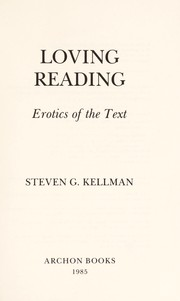 Cover of: Loving reading : erotics of the text |