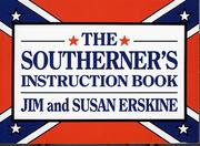 Cover of: The southerner's instruction book