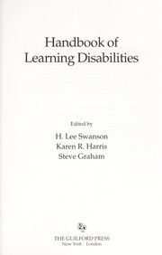 Cover of: Handbook of learning disabilities | edited by H. Lee Swanson, Karen R. Harris, Steve Graham.