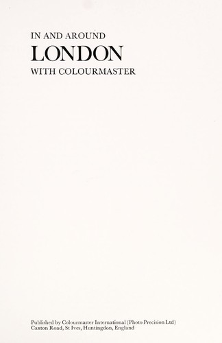 In and around London with Colourmaster by