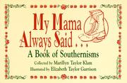 Cover of: My mama always said--