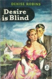 Cover of: Desire is Blind |