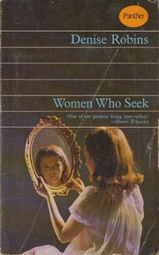 Women Who Seek by Denise Robins