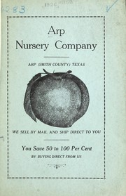 Cover of: Arp Nursery Company, Arp (Smith County) Texas | Arp Nursery Company