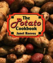 Cover of: The potato cookbook | Janet Reeves