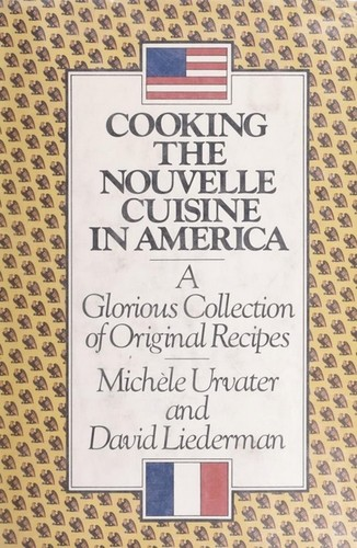 Cooking the nouvelle cuisine in america 1979 edition for American nouveau cuisine