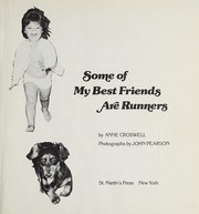 Cover of: Some of my best friends are runners