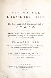 Cover of: An historical disquisition concerning the knowledge which the ancients had of India