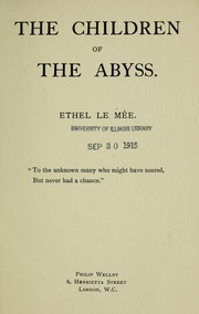 Cover of: The children of the abyss | Ethel Le Me e