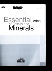 Cover of: Essential atlas of fossils and minerals | JosГ© Tola