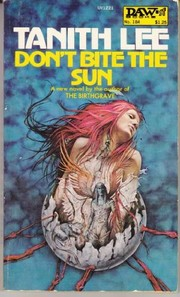 Cover of: Don't bite the sun