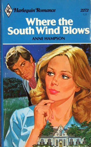 Harlequin Romance Book Cover : Where the south wind blows harlequin romance