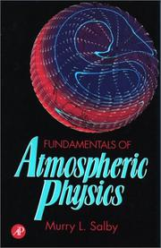 Cover of: Fundamentals of atmospheric physics