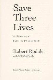 Cover of: Save three lives | Robert Rodale