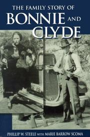 Cover of: The Family Story of Bonnie and Clyde | Phillip W. Steele