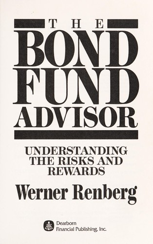 The bond fund advisor by Werner Renberg