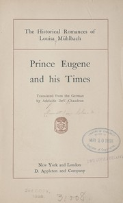 Cover of: Prince Eugene and his times | L. Mu hlbach