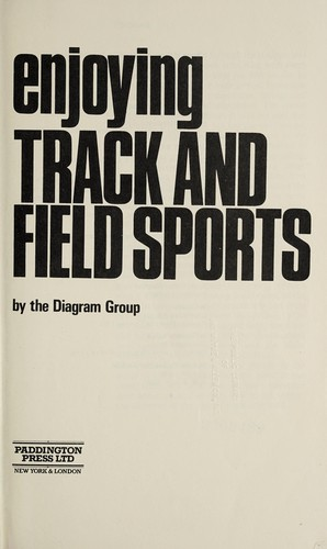 Enjoying track and field sports by Diagram Group.