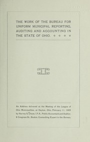 Cover of: The work of the bureau for uniform municipal reporting, auditing and accounting in the state of Ohio