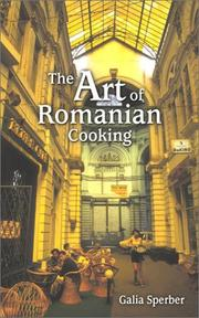 Cover of: The Art of Romanian Cooking | Galia Sperber