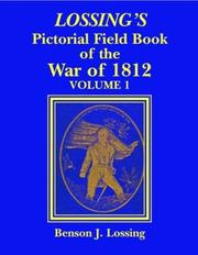Cover of: Lossing's Pictorial Field Book of the War of 1812