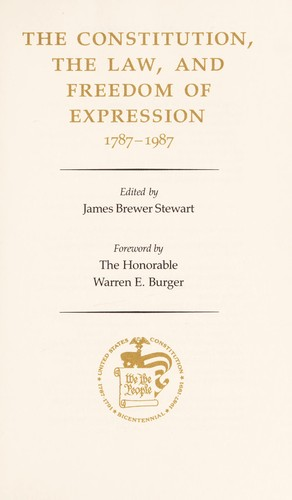 The Constitution, the law, and freedom of expression, 1787-1987