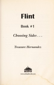 Cover of: Flint Book 2 Choosing Sides. | Treasure Hernandez