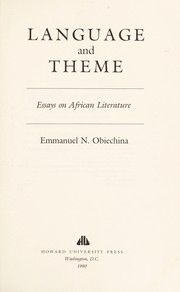Cover of: Language and theme : essays on African literature |