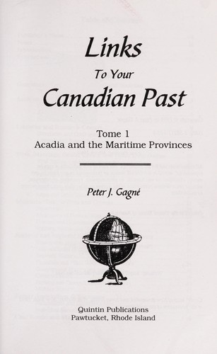 Links to your Canadian past by Peter J. Gagné