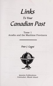 Cover of: Links to your Canadian past | Peter J. Gagné