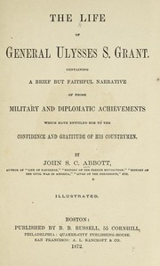 Cover of: The life of General Ulysses S. Grant