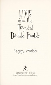 Cover of: Elvis and the tropical double trouble | Peggy Webb