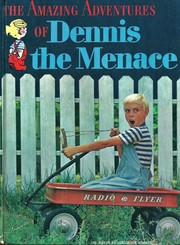 Cover of: The Amazing Adventures of Dennis the Menace