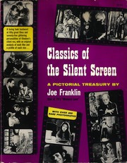 Classics of the Silent Screen by Joe Franklin