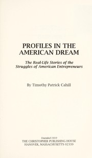 Cover of: Profiles in the American dream | Timothy Patrick Cahill
