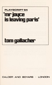 Cover of: Mr. Joyce is leaving Paris. | Tom Gallacher