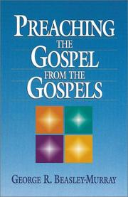 Cover of: Preaching the gospel from the gospels